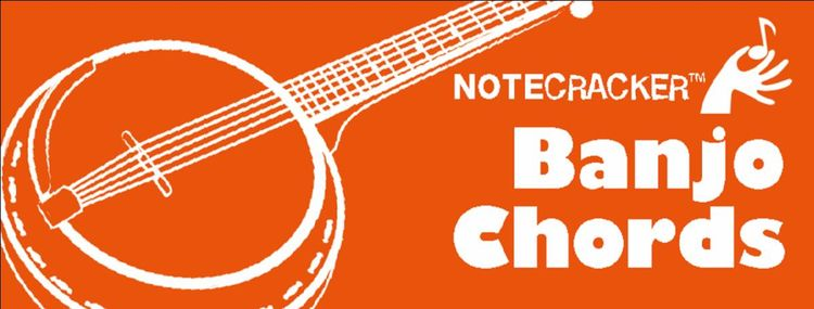 NOTECRACKER BANJO CHORDS
