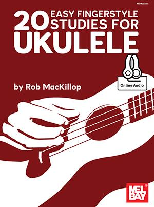 20 EASY FINGERSTYLE STUDIES FOR UKULELE