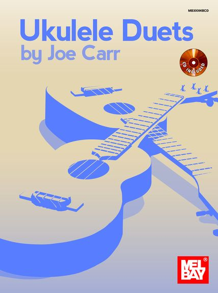 UKULELE DUETS by Joe Carr