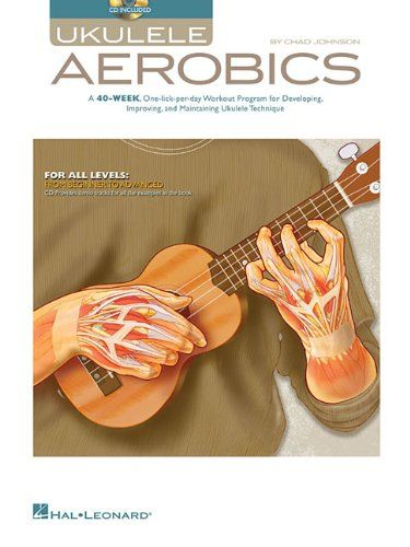 Ukulele Aerobics: For All Levels AJ