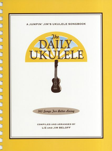 The Daily Ukulele 365 Songs For Better Living Sheet Music Woth