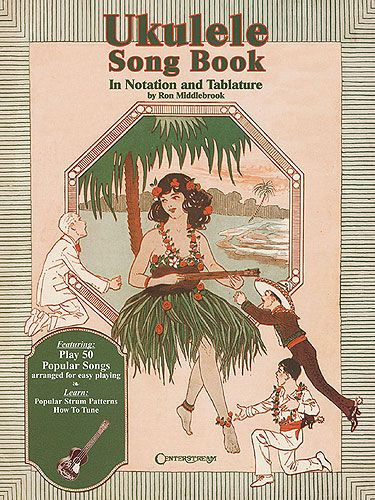 UKULELE SONG BOOK in NOTATION AND TABLATURE by RON MIDDLEBROOK