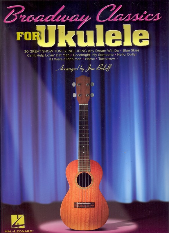 BROADWAY CLASSICS FOR UKULELE