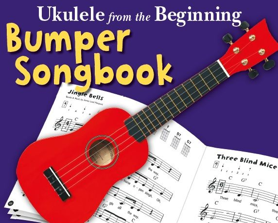 UKULELE FROM THE BEGINNING - BUMPER SONGBOOK