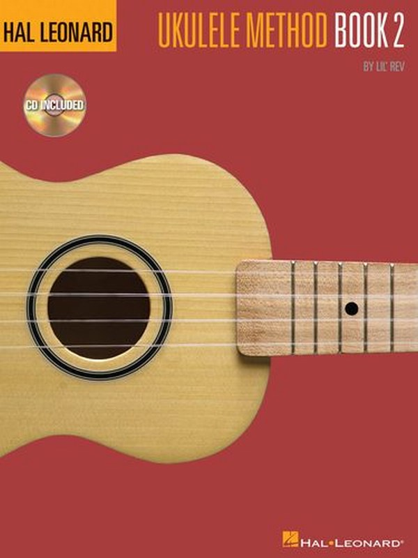 THE HAL LEONARD UKULELE METHOD: BOOK 2