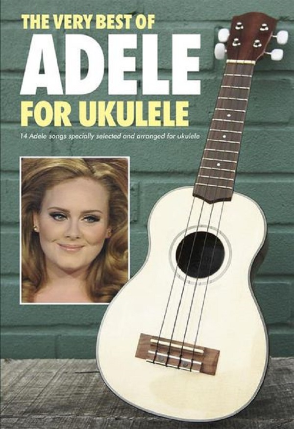 THE VERY BEST OF ADELE FOR UKULELE AJ Akordy