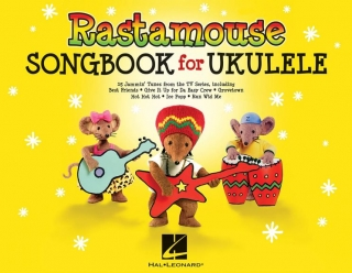 RASTAMOUSE SONGBOOK FOR UKULELE