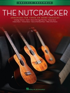 UKULELE ENSEMBLE - THE NUTCRACKER