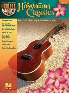UKULELE PLAY-ALONG - HAWAIIAN CLASSICS