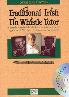 GERALDINE COTTER´S TRADITIONAL IRISH TIN WHISTLE TUTOR