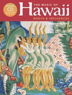 THE MUSIC OF HAWAII - ROOTS & INFLUENCES