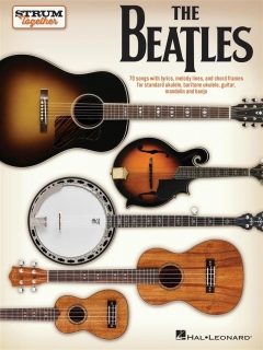 STRUM TOGETHER - THE BEATLES
