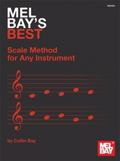 MEL BAY´S BEST SCALE METHOD FOR ANY INSTRUMENT