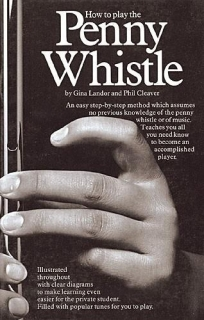 HOW TO PLAY THE PENNY WHISTLE BOOK