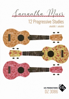 12 PROGRESSSIVE STUDIES ON UKULELE