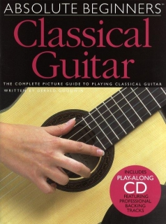 ABSOLUTE BEGINNERS CLASSICAL GUITAR