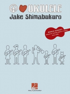 PEACE and LOVE - JAKE SHIMABUKURO