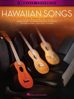 UKULELE ENSEMBLE: HAWAIIAN SONGS
