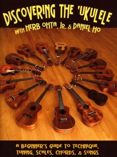 HERB OHTA, Jr. /  DANIEL HO: DISCOVERING THE UKULELE (AJ)