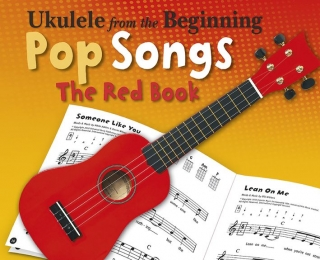 UKULELE FROM THE BEGINNING - POP SONGS AJ