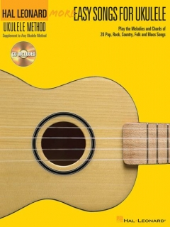 HAL LEONARD MORE EASY SONGS FOR THE UKULELE