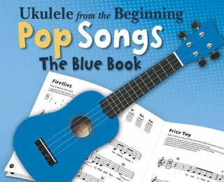 UKULELE FROM THE BEGINNING POP SONGS AJ