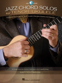 JAZZ CHORD SOLOS FOR TENOR UKULELES
